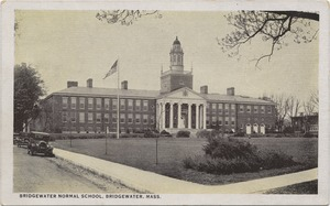 Bridgewater Normal School, Bridgewater, Mass.