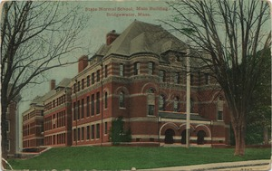 State Normal School, main building, Bridgewater, Mass.