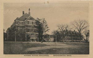 Normal School buildings, Bridgewater, Mass.