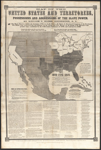 Map of the United States and territories, showing the possessions and aggressions of the slave power