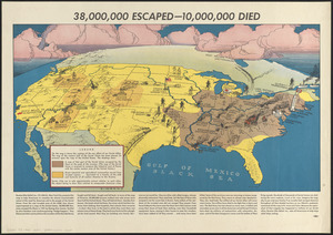 38,000,000 escaped -- 10,000,000 died