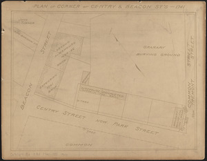 Plan of corner of Centry & Beacon St's -- 1741