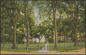 Green and Congregational Church, Falmouth, Cape Cod, Mass.