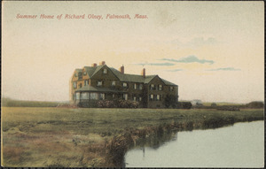 Summer Home of Richard Olney, Falmouth, Mass.