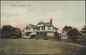 C. F. Calary, Falmouth, Mass.