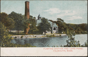 Pumping Station and Long Pond, Falmouth, Mass.