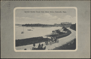 Quisset Harbor House from Shore Drive, Falmouth, Mass.