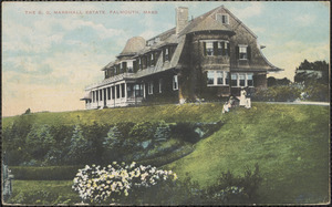 The S. G. Marshall Estate, Falmouth, Mass