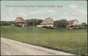 Central Park, looking West, Falmouth Heights, Mass.