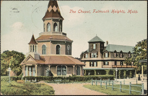 The Chapel, Falmouth Heights, Mass.