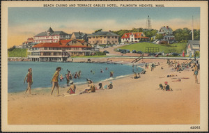 Beach Casino and Terrace Gables Hotel, Falmouth Heights, Mass.