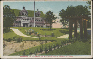 Entrance to Residence of W. T. Rich, North Falmouth, Mass.
