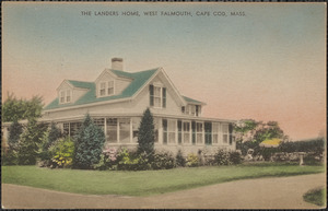 The Landers Home, West Falmouth, Cape Cod, Mass.