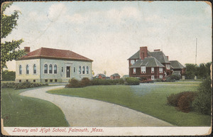 Library and High School, Falmouth, Mass.