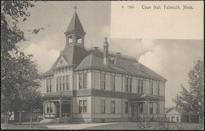 Town Hall, Falmouth, Mass.