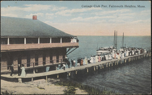 Cottage Club Pier, Falmouth Heights, Mass