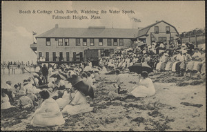 Beach & Cottage Club, North, Watching the Water Sports, Falmouth, Mass.
