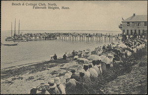 Beach & Cottage Club, North, Falmouth Heights, Mass.