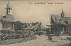 Crown Ave., looking E., Falmouth Heights, Mass.