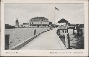 Menauhant, Mass., Menauhant Inn and Wharf, looking south.