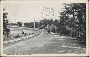 State Road, East Falmouth, Mass.