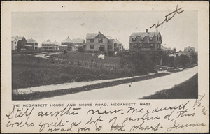 The Megansett House and Shore Road, Megansett, Mass.
