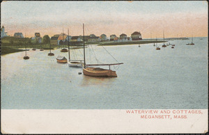 Waterview and Cottages, Megansett, Mass.