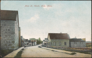 Main St., Woods Hole, Mass.