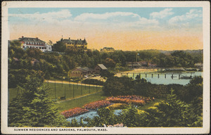 Summer Residences and Gardens, Falmouth, Mass.