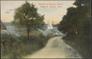 Glimpse of Quissett Harbor, Falmouth Heights, Mass.