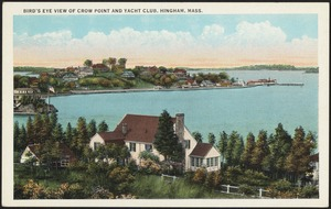 Birdseye view of Crow Point and yacht club, Hingham, Mass.