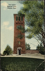 First Settlers Memorial Tower, Hingham, Mass.