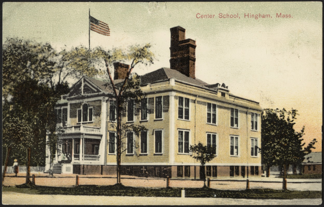 Center School, Hingham, Mass.