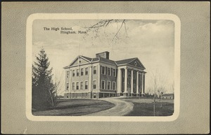 The high school, Hingham, Mass.