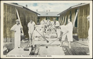 Scrubbing, Naval Training Station, Hingham, Mass.