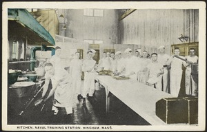 Kitchen, Naval Training Station, Hingham, Mass.