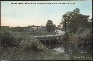 Leavitt Street and bridge looking west, Hingham Center, Mass.