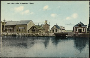 Old Mill Pond, Hingham, Mass.