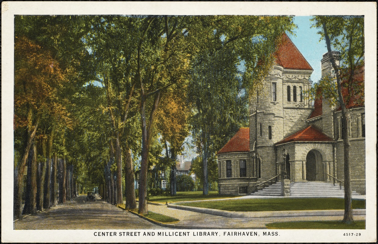 Center Street and Millicent Library, Fairhaven, Mass.
