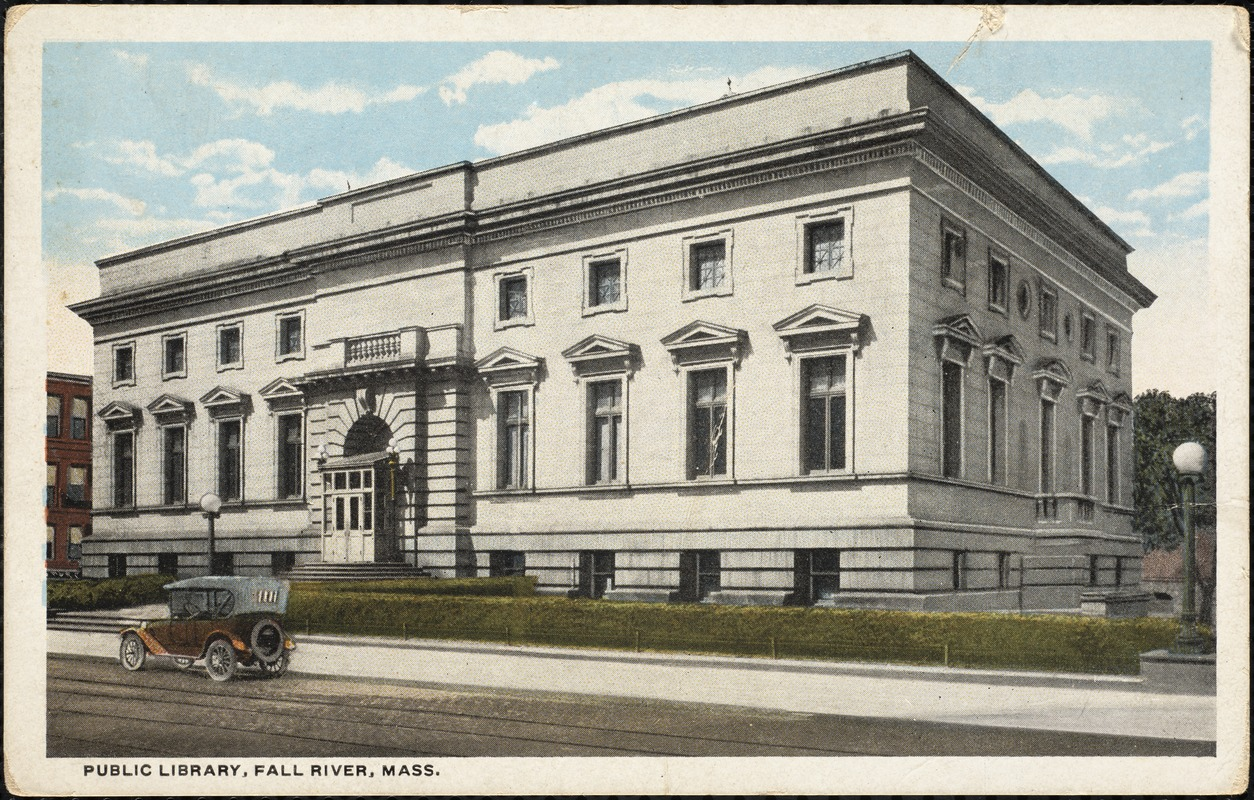 Public library, Fall River, Mass. - Digital Commonwealth