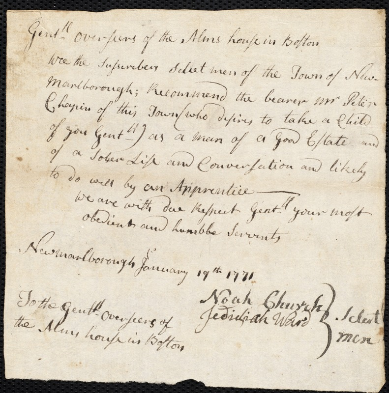 Document of indenture: Servant: Mangent, Nicholas. Master: Chapin, Peter. Town of Master: New Marlborough. Selectmen of the town of New Marlborough autograph document signed to the Overseers of the Poor of the town of Boston: Endorsement Certificate for Peter Chapin.