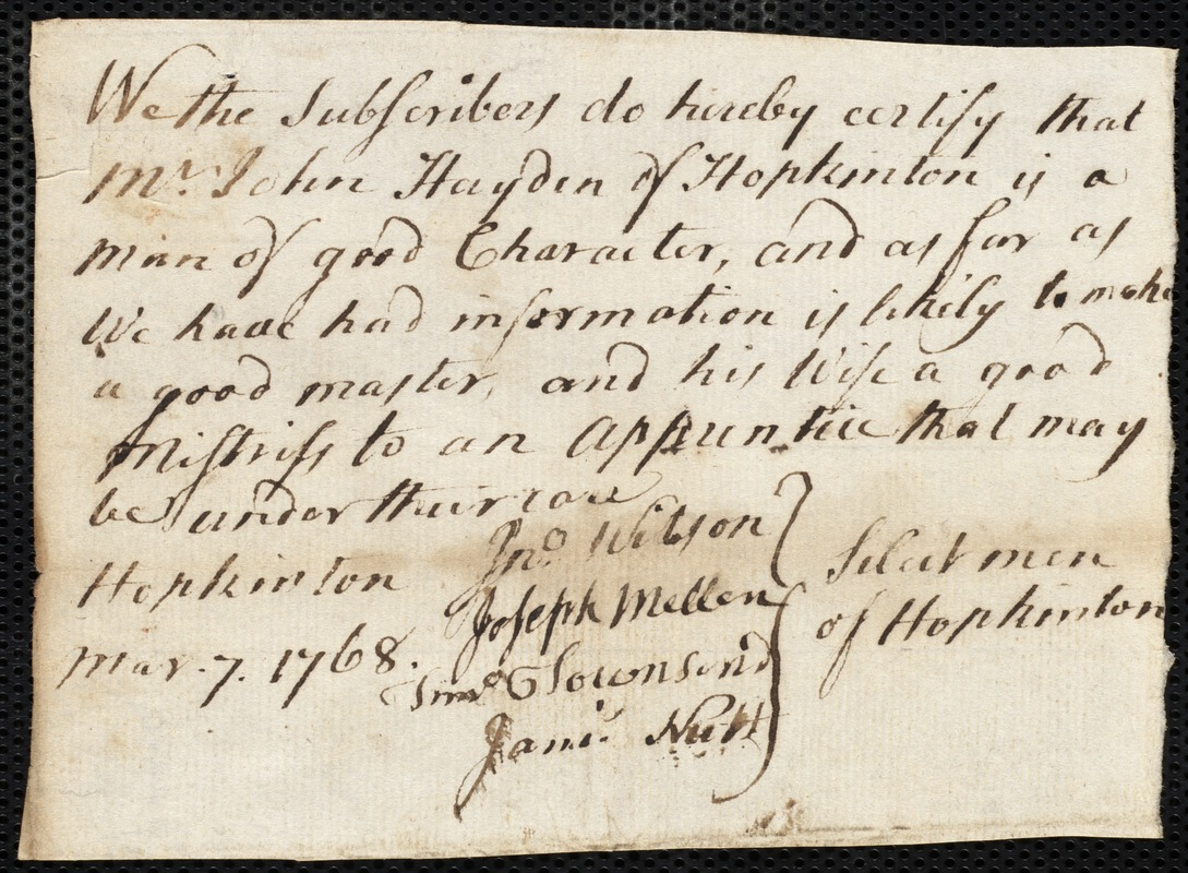 Document of indenture: Servant: Shepard [Shephard], Michael. Master: Hayden, John. Town of Master: Hopkinton. Selectmen of the town of Hopkington autograph document signed to the [Overseers of the Poor of the town of Boston]: Endorsement Certificate for John Hayden.