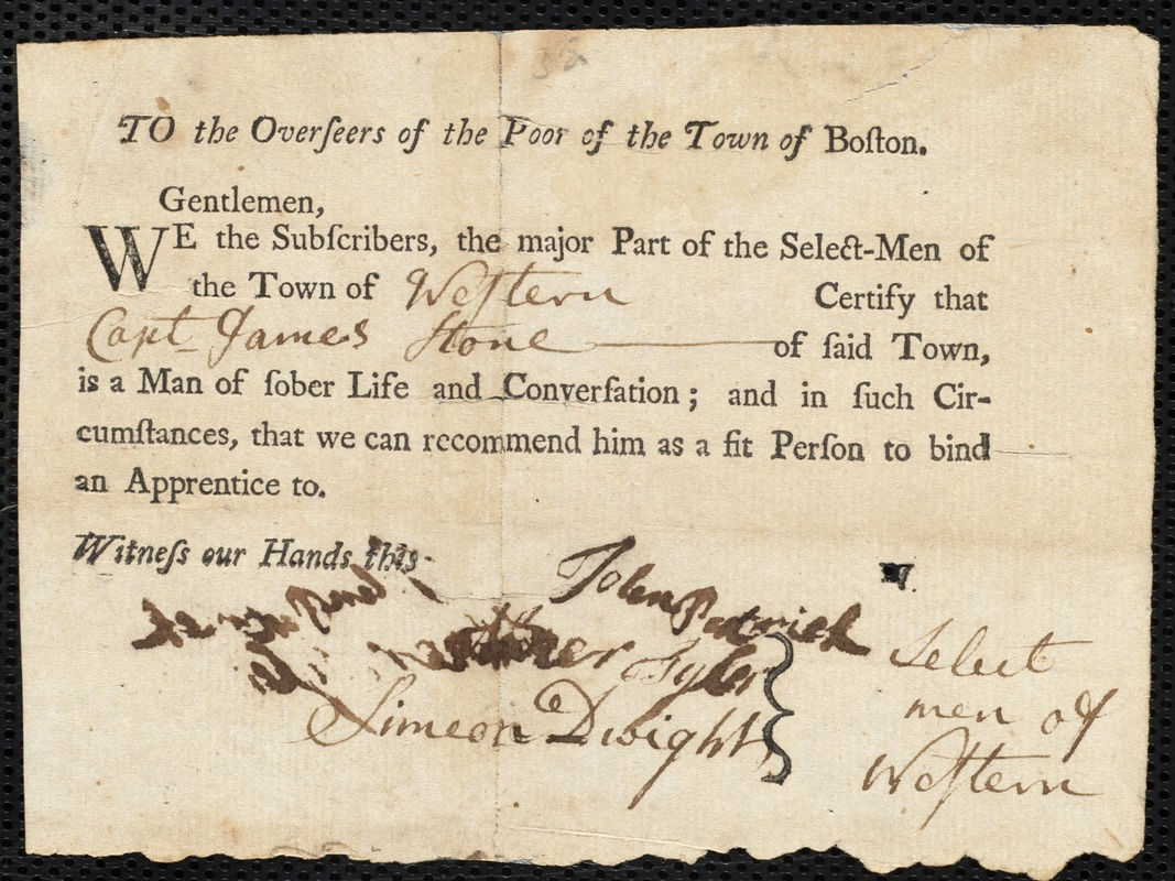 Document of indenture: Servant: Ross, Katharine. Master: Stone, James. Town of Master: Western. Selectmen of the town of Western autograph document signed to the Overseers of the Poor of the town of Boston: Endorsement Certificate for James Stone.