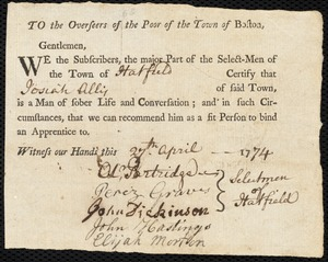 Document of indenture: Servant: Barratt, Joseph. Master: Allis, Josiah. Town of Master: Hatfield. Selectmen of the town of Hatfield autograph document signed to the Overseers of the Poor of the town of Boston: Endorsement Certificate for Josiah Allis.