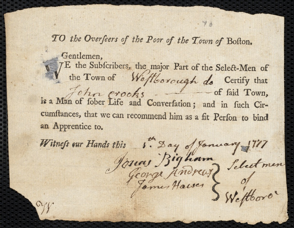Document of indenture: Servant: Flowers, Thomas. Master: Crooks, John. Town of Master: Westborough. Selectmen of the town of Westborough autograph document signed to the Overseers of the Poor of the town of Boston: Endorsement Certificate for John Crooks.