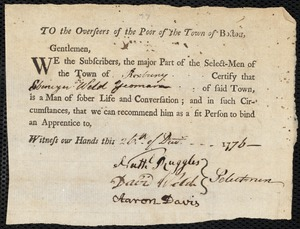 Document of indenture: Servant: Trevaty, John. Master: Weld, Ebenezer. Town of Master: Roxbury. Selectmen of the town of Roxbury autograph document signed to the Overseers of the Poor of the town of Boston: Endorsement Certificate for Ebenezer Weld.