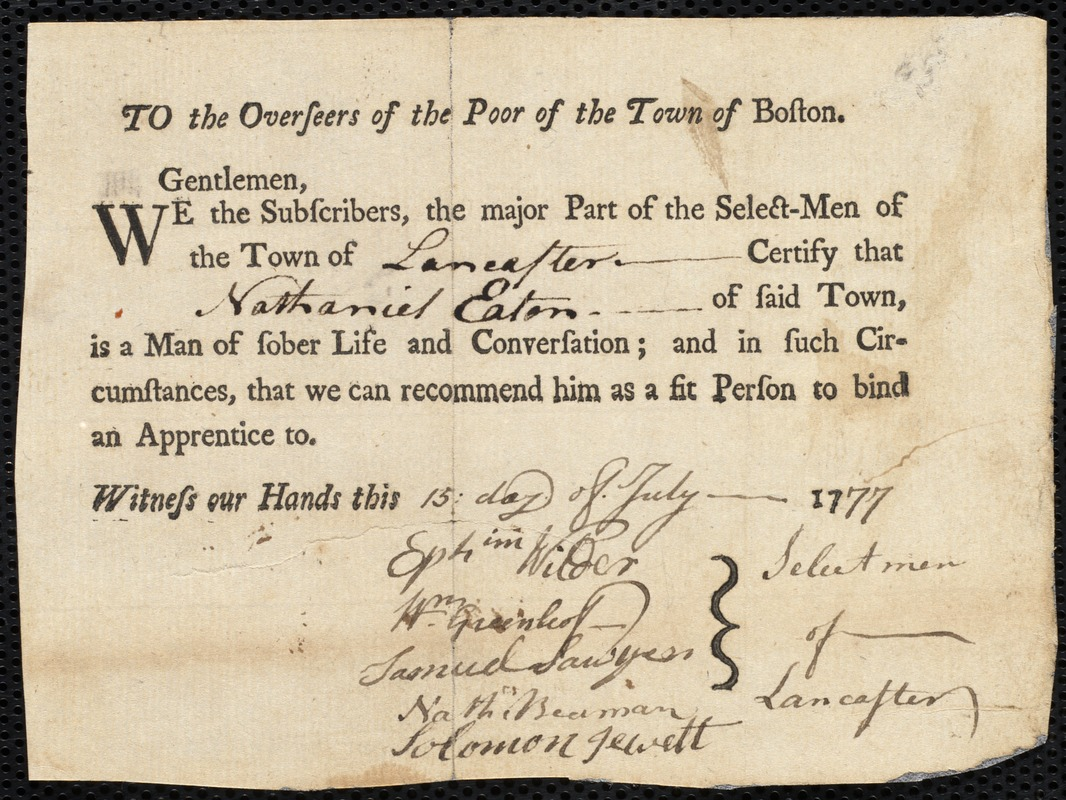 Document of indenture: Servant: Sloane, Isabella. Master: Eaton, Nathaniel. Town of Master: Lancaster. Selectmen from the town of Lancaster autograph document signed to the Overseers of the Poor of the town of Boston: Endorsement Certificate for Nathaniel Eaton.