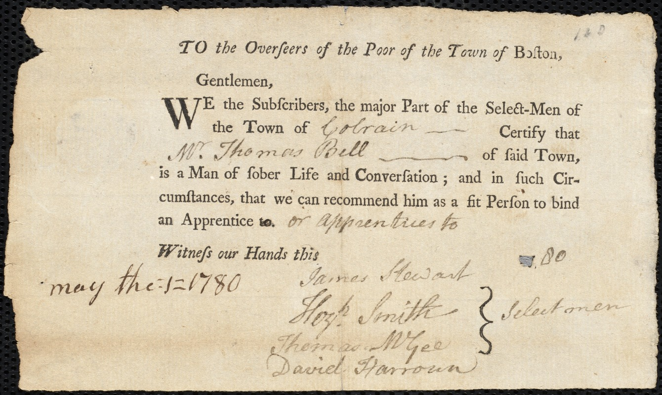 Document of indenture: Servant: Eatridge, Nathaniel. Master: Bell, Thomas. Town of Master: Colrain. Selectmen of the town o f Colrain autograph document signed to the Overseers of the Poor of the town of Boston: Endorsement Certificate for Thomas Bell.