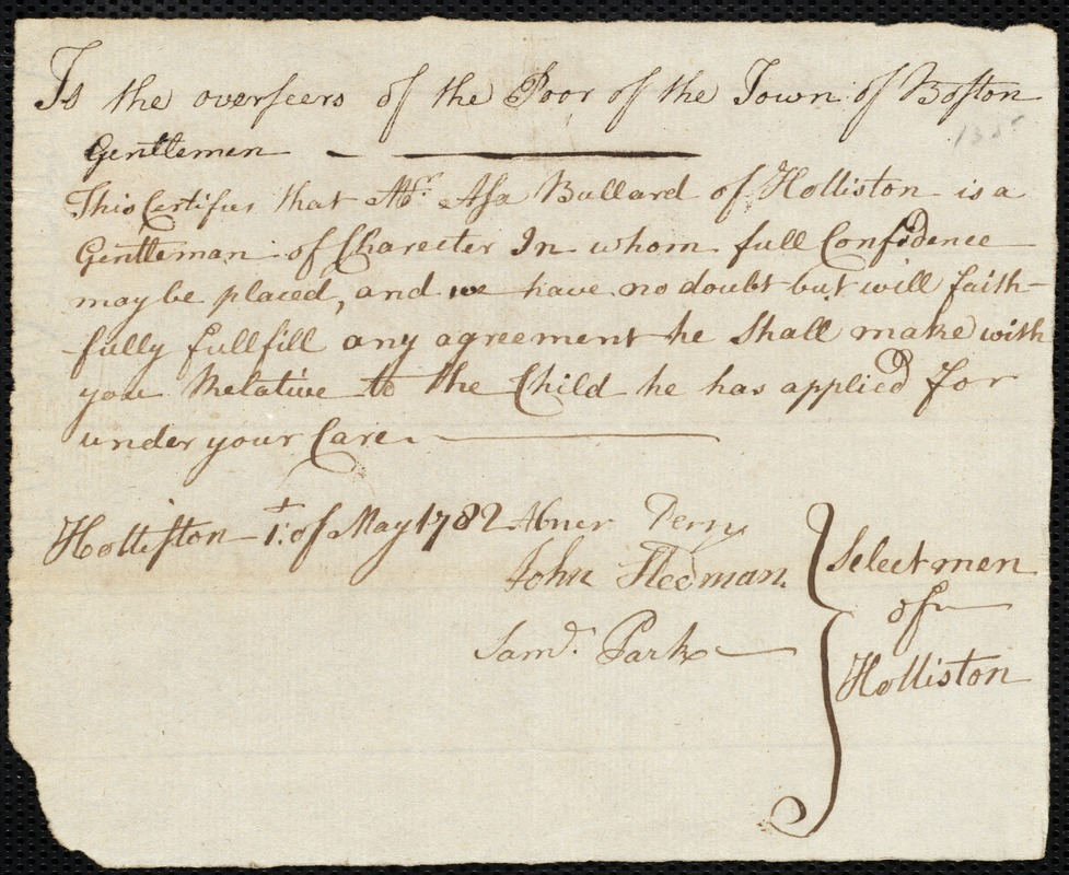 Document of indenture: Servant: Harris, Charlotte. Master: Bullard, Asa. Town of Master: Holliston. Selectmen of the town of Holliston autograph document signed to the Overseers of the Poor of the town of Boston: Endorsement Certificate for Asa Bullard.