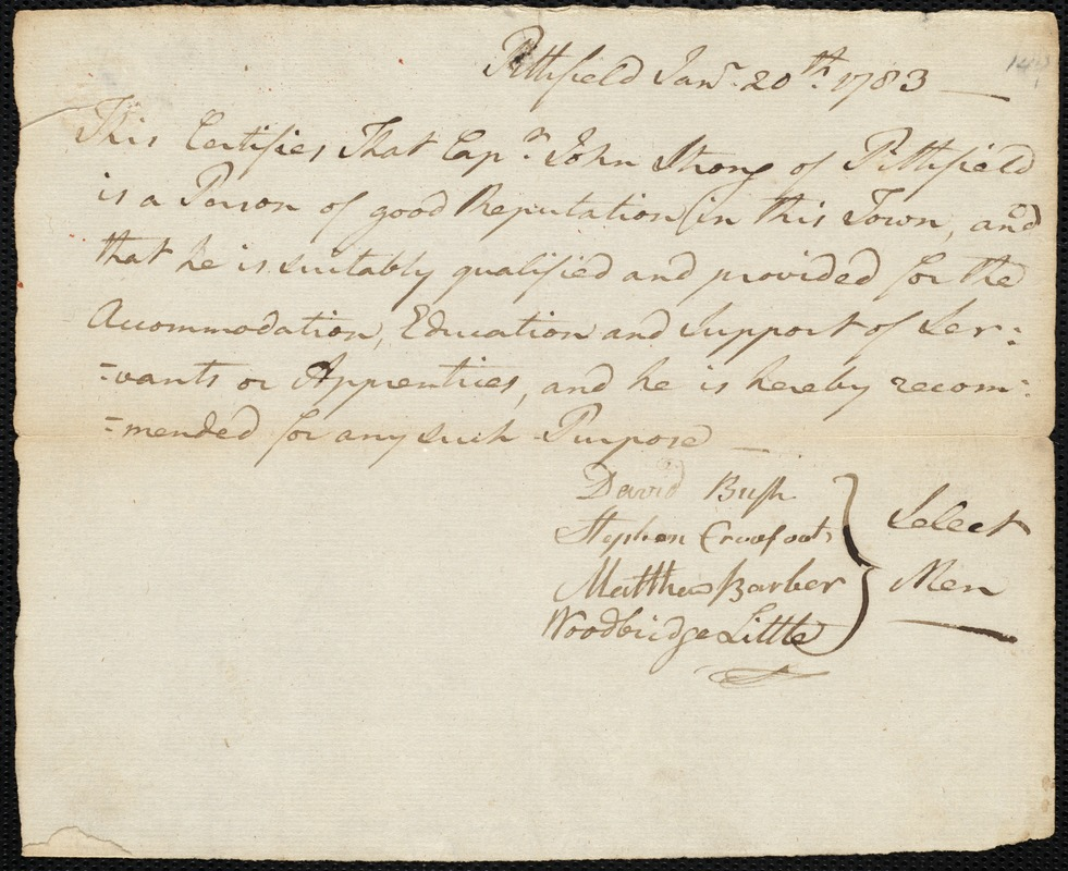Document of indenture: Servant: Hogan, James. Master: Strong, John. Town of Master: Pittsfield. Selectmen of the town of Pittsfield autograph document signed to the Overseers of the Poor of the town of Boston: Endorsement Certificate for John Strong.